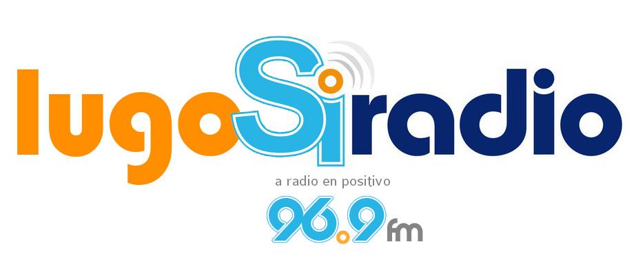 LugoSiRadio 96.9FM A Radio en Positivo